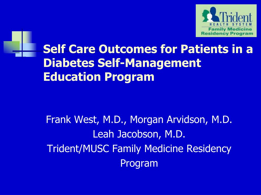 self care outcomes for patients in a diabetes self management education program l.