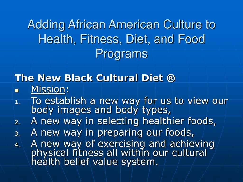 Adding African American Culture to Health, Fitness, Diet, and Food Programs