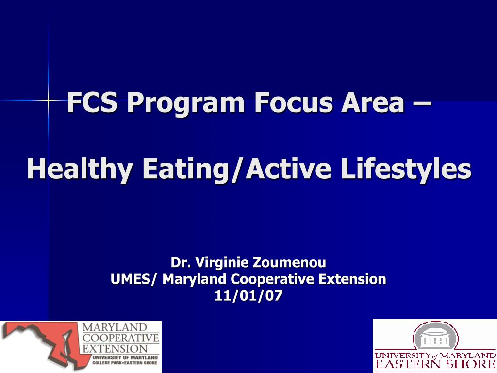 fcs program focus area healthy eating active lifestyles l.