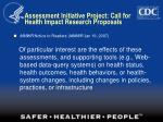 assessment initiative project call for health impact research proposals
