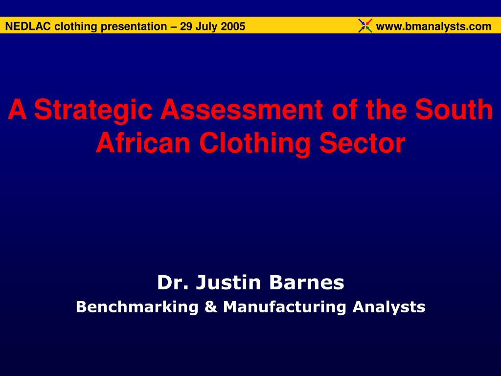 a strategic assessment of the south african clothing sector l.