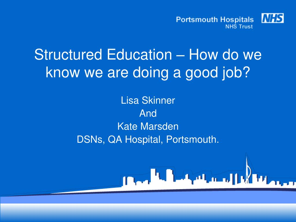 structured education how do we know we are doing a good job l.