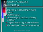 competitive tendering market testing