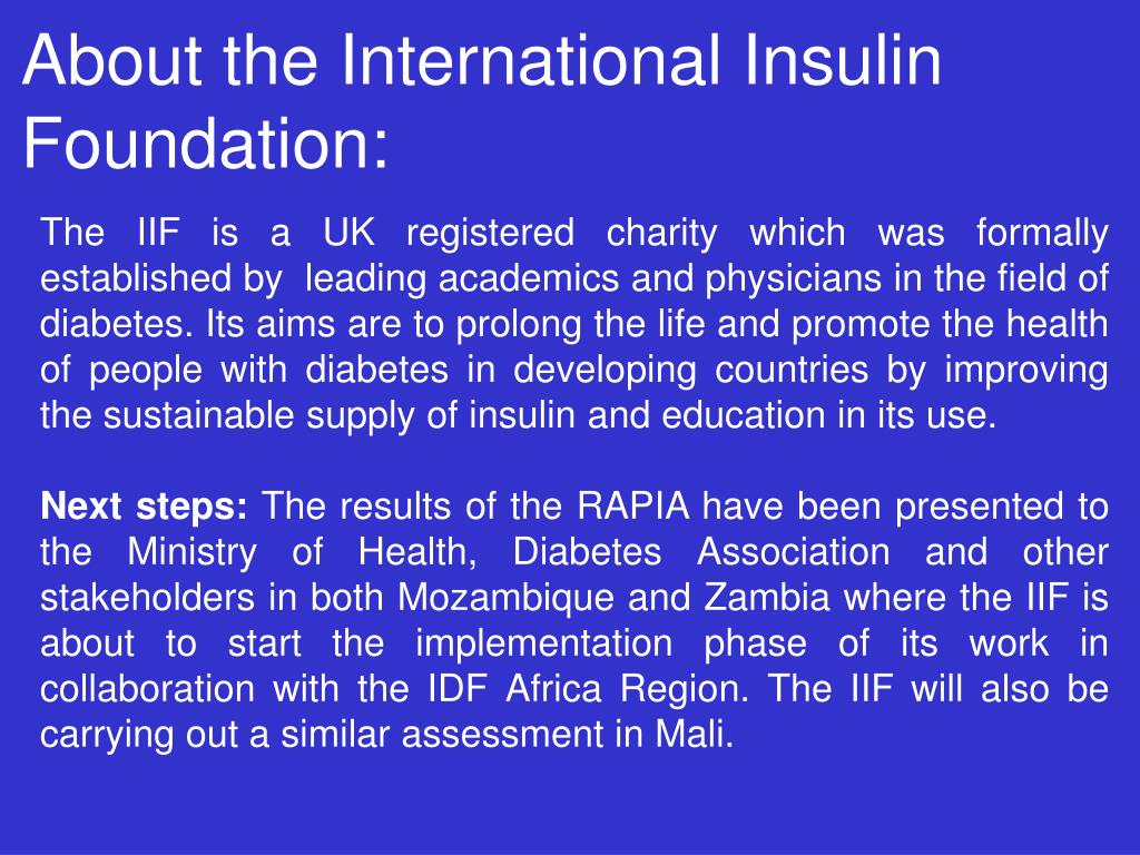 About the International Insulin Foundation: