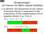 disadvantages a clauses for multi valued variables35