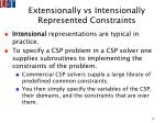 extensionally vs intensionally represented constraints13