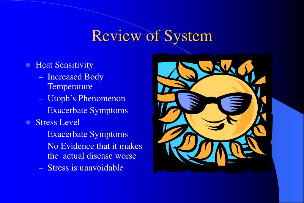 Review of System