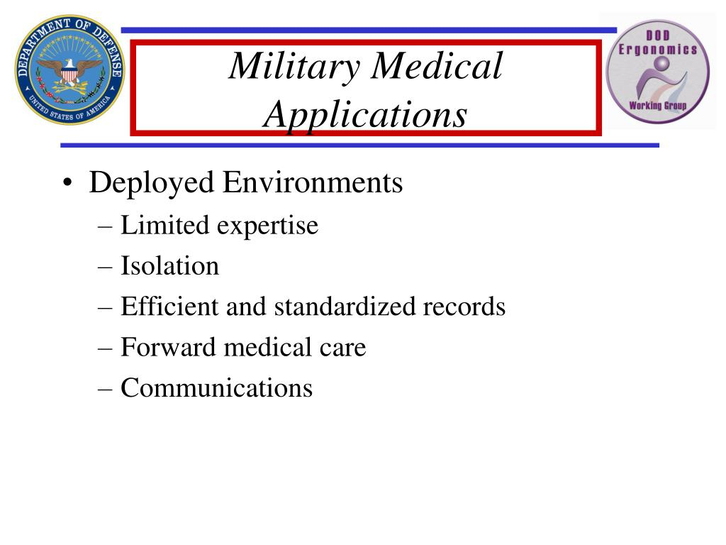 Military Medical Applications