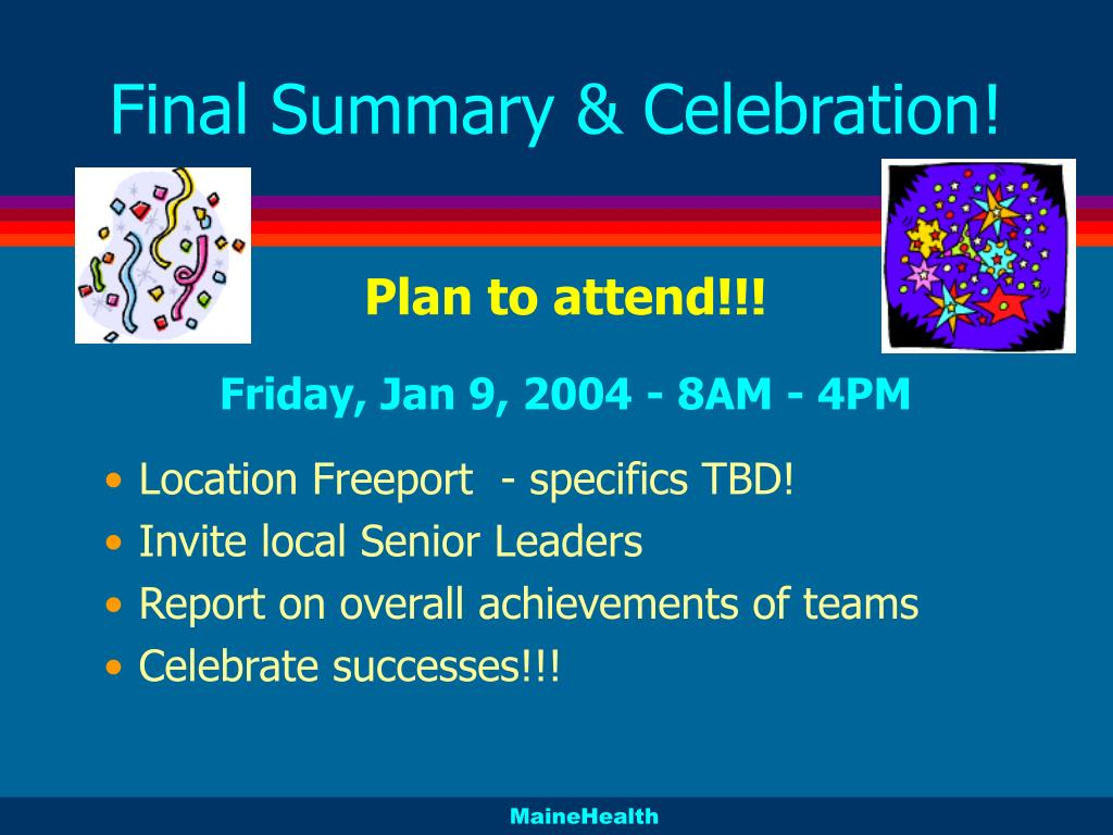Final Summary & Celebration!