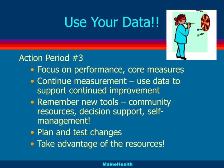 Use your data