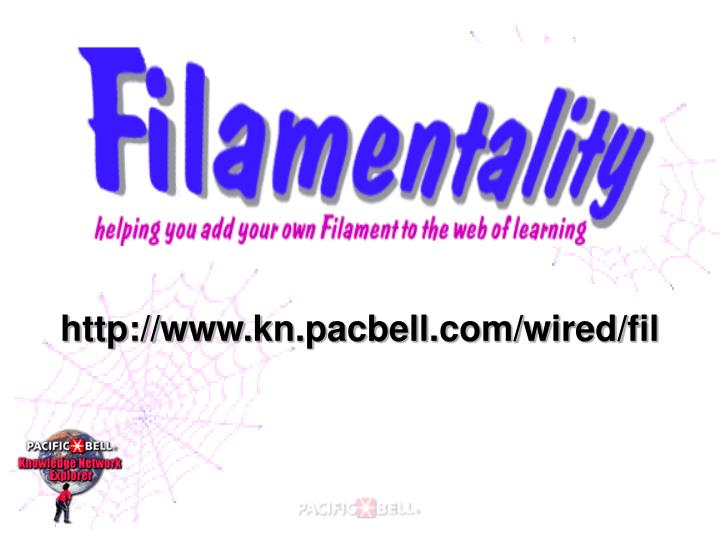Http://www.kn.pacbell.com/wired/fil