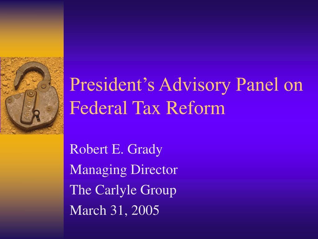 president s advisory panel on federal tax reform l.