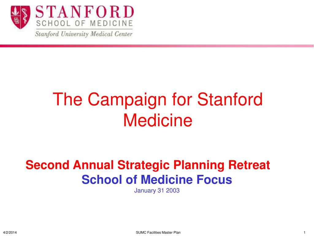 PPT - The Campaign for Stanford Medicine PowerPoint