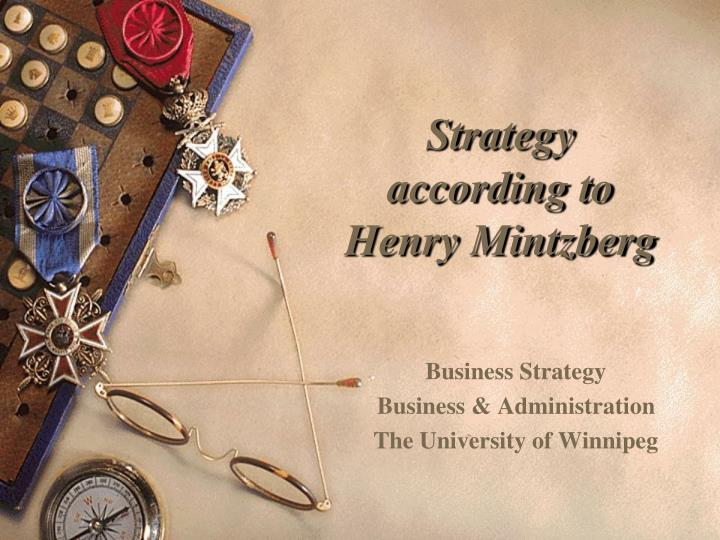 strategy according to henry mintzberg n.