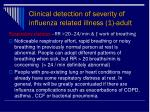 clinical detection of severity of influenza related illness 1 adult