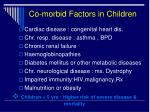 co morbid factors in children