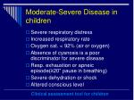 moderate severe disease in children