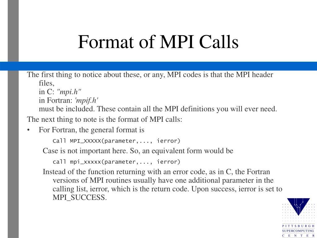 Format of MPI Calls