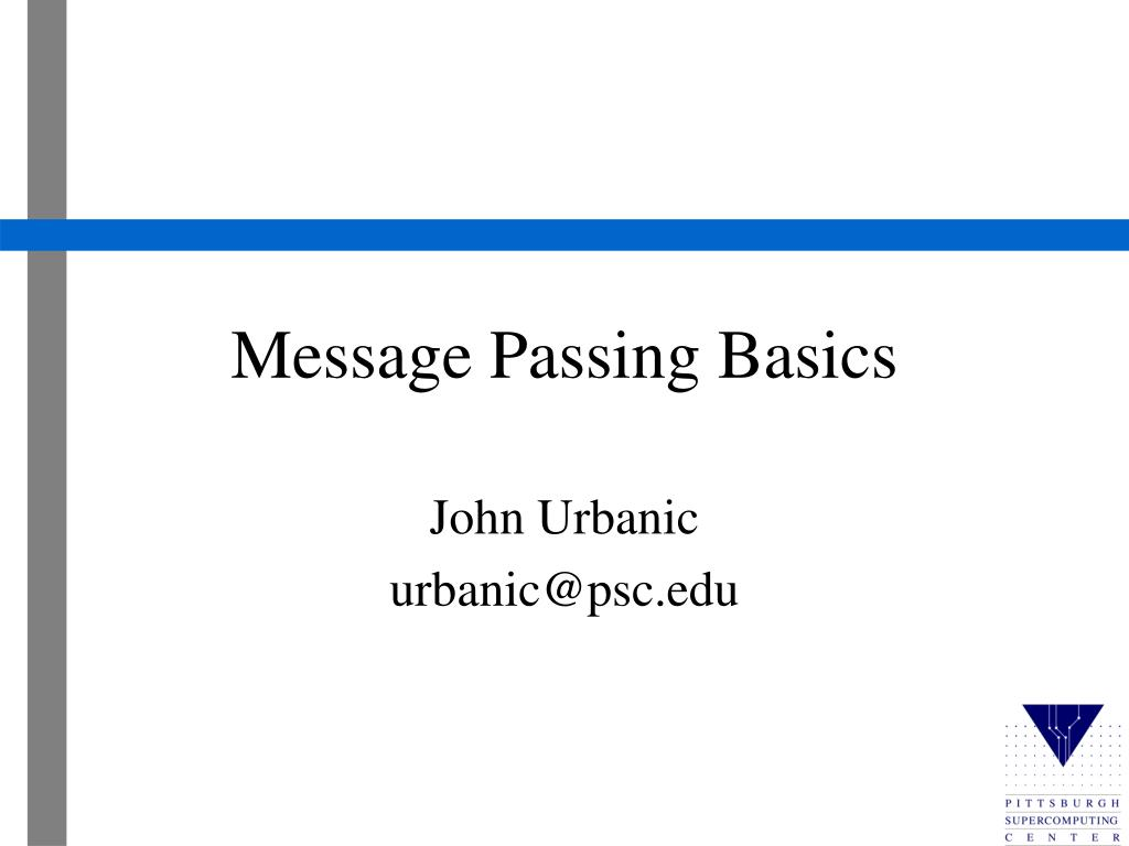 message passing basics l.
