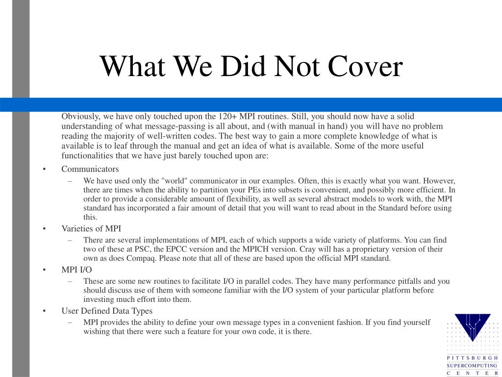 What We Did Not Cover
