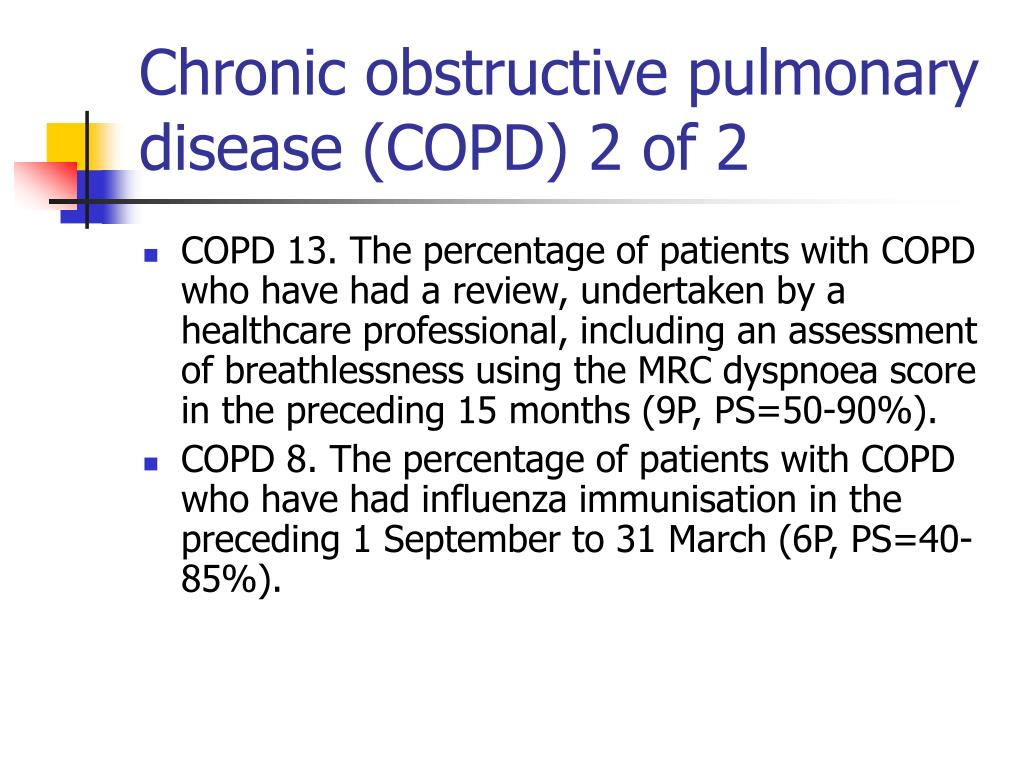 Chronic obstructive pulmonary disease (COPD) 2 of 2