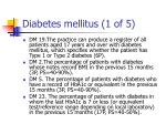diabetes mellitus 1 of 5