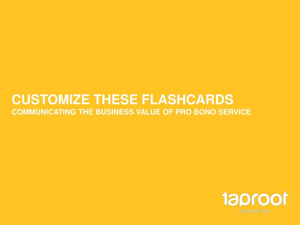 customize these flashcards communicating the business value of pro bono service l.