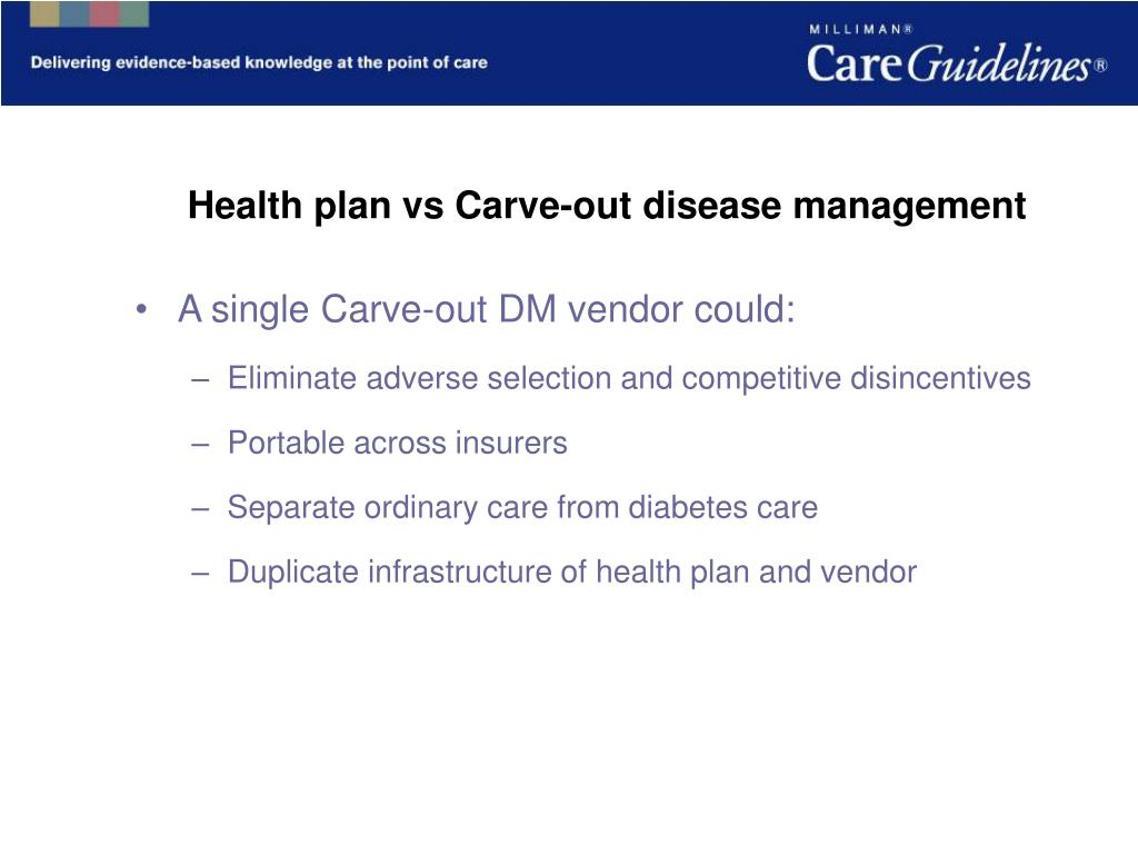 Health plan vs Carve-out disease management