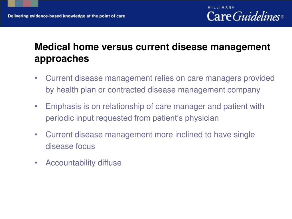 Medical home versus current disease management approaches