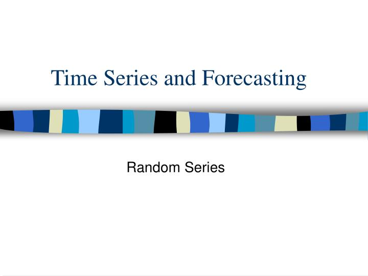 time series and forecasting n.