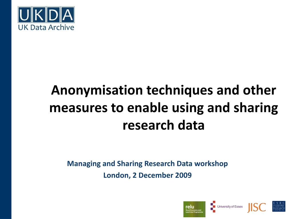 anonymisation techniques and other measures to enable using and sharing research data l.