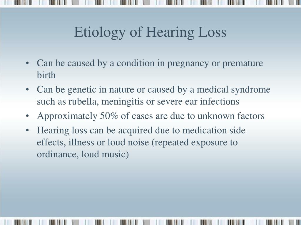 Etiology of Hearing Loss