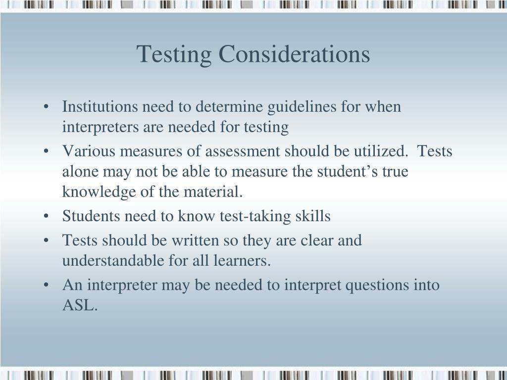 Testing Considerations