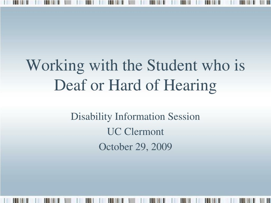 working with the student who is deaf or hard of hearing l.