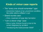 kinds of minor case reports