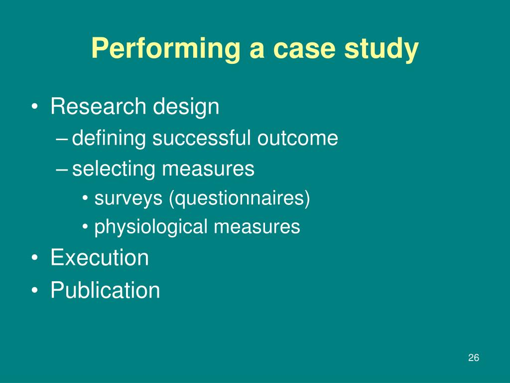 Performing a case study
