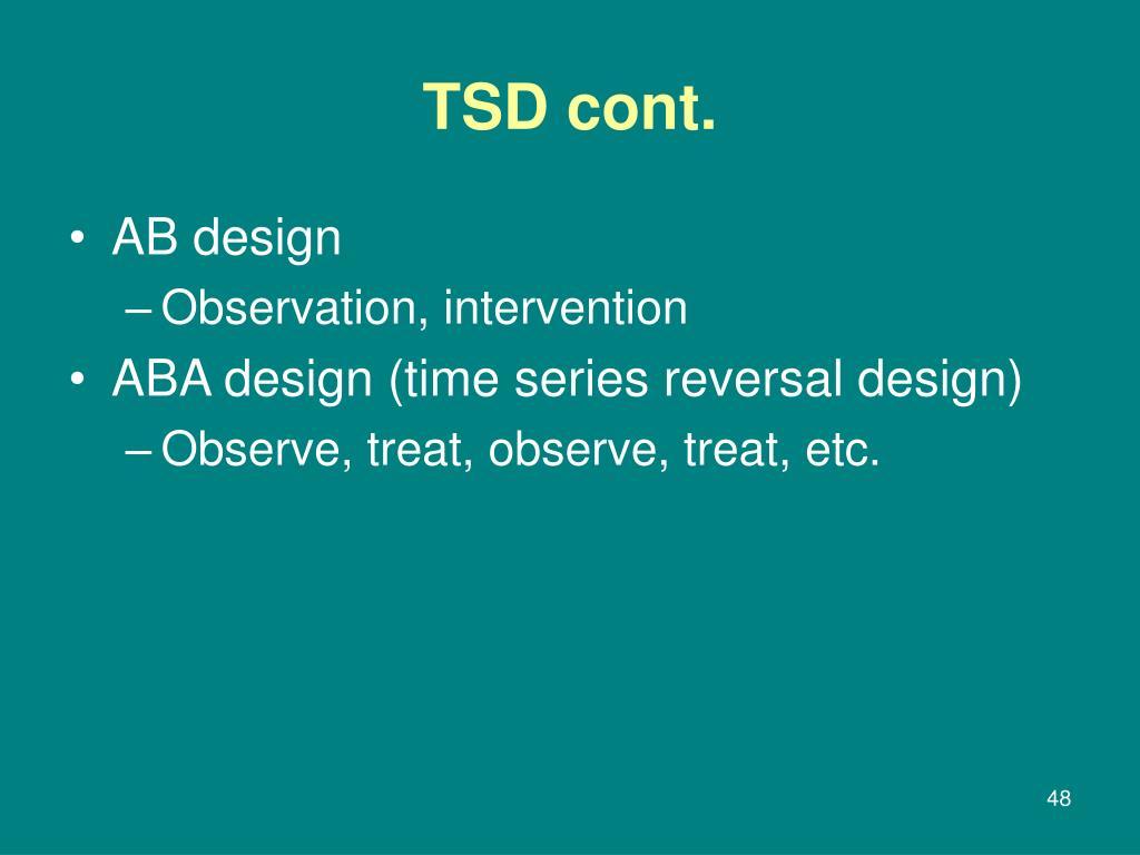 TSD cont.