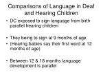 comparisons of language in deaf and hearing children