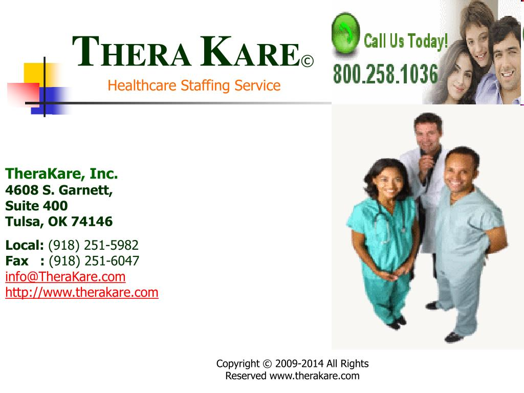 t hera k are healthcare staffing service l.