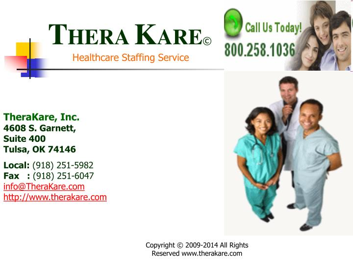 T hera k are healthcare staffing service