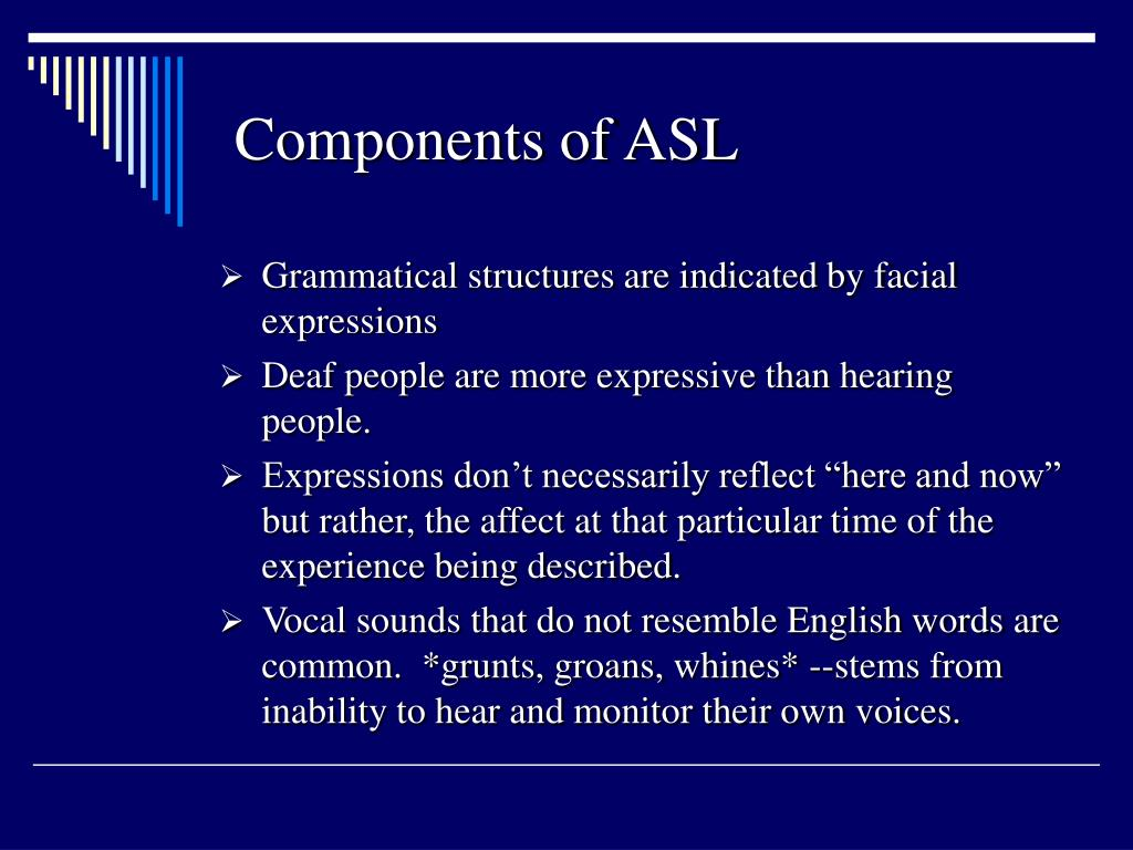Components of ASL