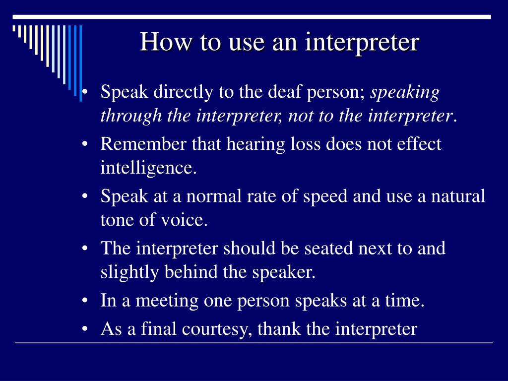 How to use an interpreter