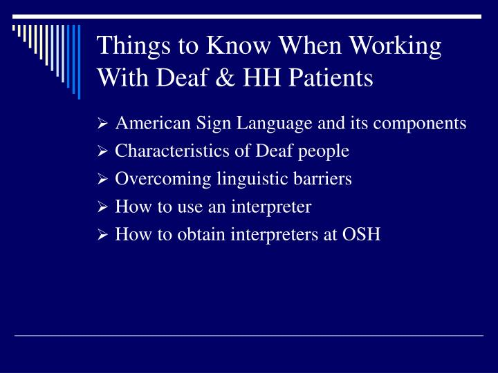 Things to know when working with deaf hh patients3