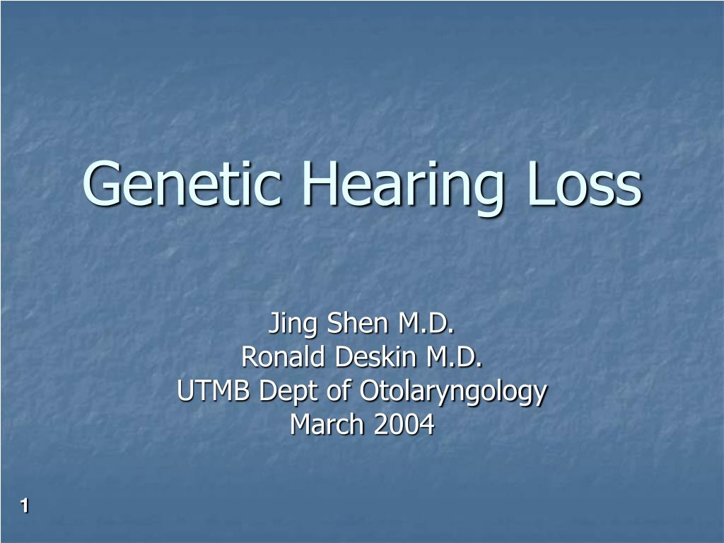 PPT - Genetic Hearing Loss PowerPoint Presentation - ID:73783