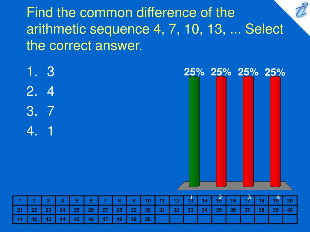 find the common difference of the arithmetic sequence 4 7 10 13 select the correct answer l.