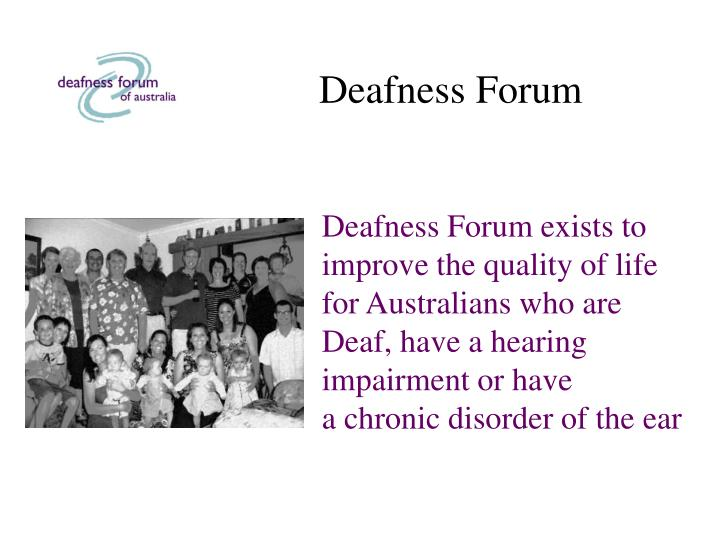 Deafness forum