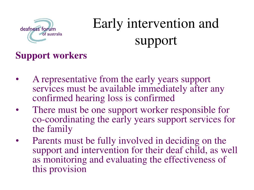 Early intervention and support
