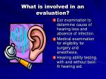 what is involved in an evaluation