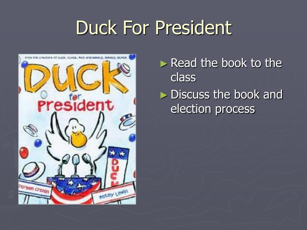 Duck For President