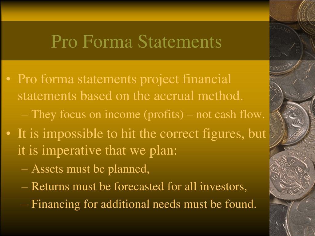 Pro Forma Statements